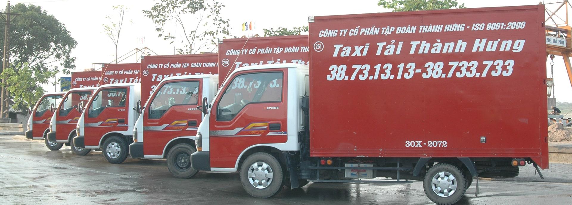 Hãng Taxi Tải Thành Hưng - Hãng taxi tải chuyển nhà, văn phòng uy tín số 1 Việt Nam